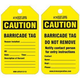 25pcs KRM LOTO CAUTION - BARRICADE TAG
