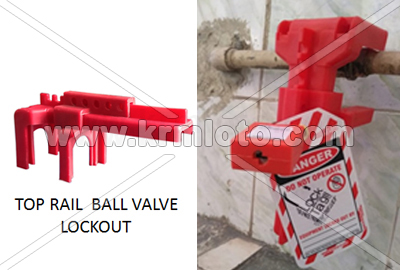 Top rail Ball valve lockout